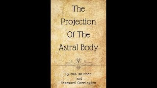 Astral Body Projection Audiobook - Part One