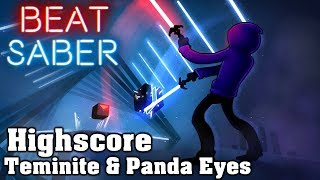 Beat Saber   Highscore   Teminite & Panda Eyes (custom Song) | FC