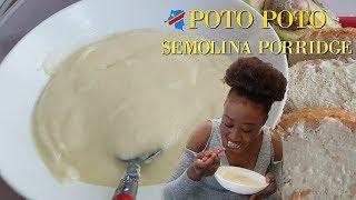 How To Make SEMOLINA PORRIDGE/ Congolese Poto Poto