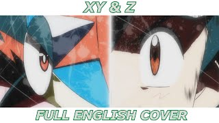 XY & Z - Pokémon XYZ (FULL ENGLISH COVER)