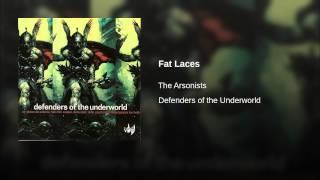 Fat Laces