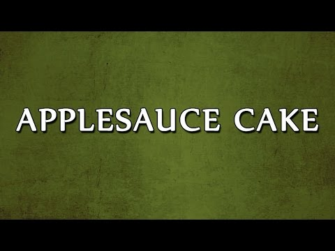 Video Applesauce Cake | EASY RECIPES