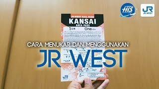 Cara Menukar dan menggunakan JR Pass West Area