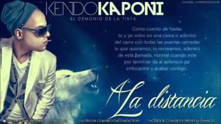 A La Distancia - Kendo Kaponi (Original) (Video Music) (Con Le...