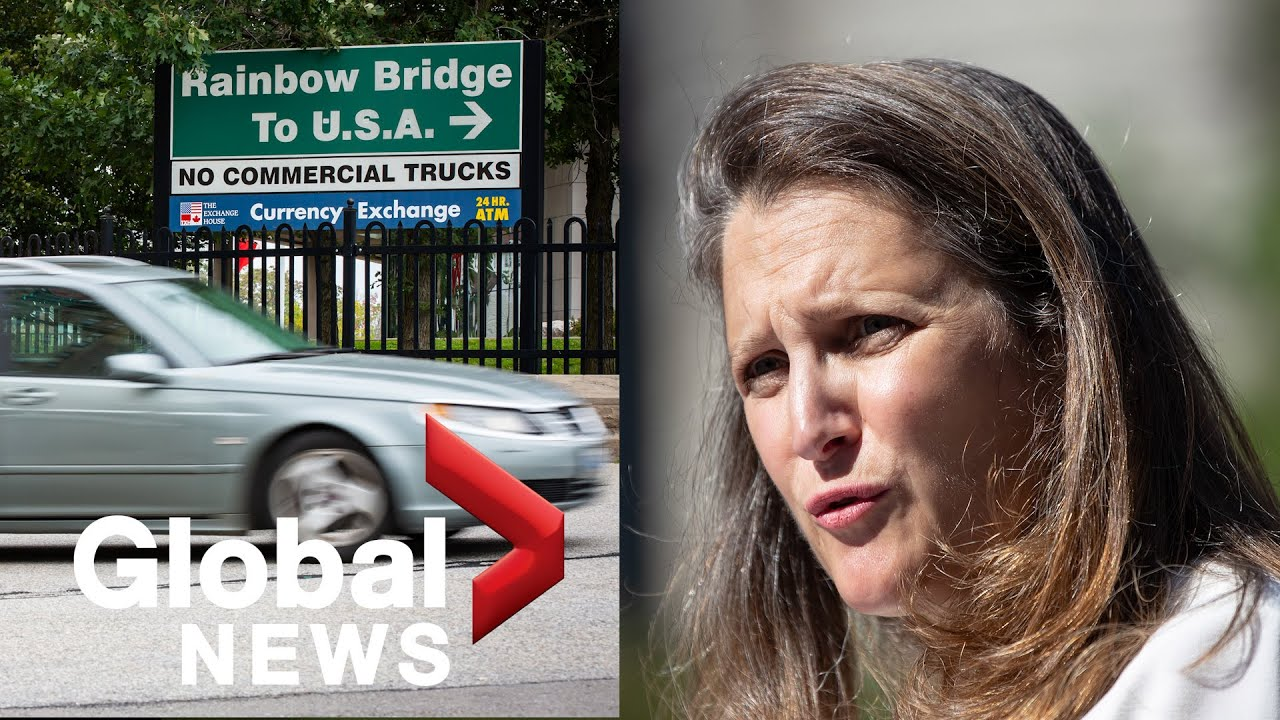 """Freeland informs Canadians to """"err on the side of care"""" when it concerns United States border resuming