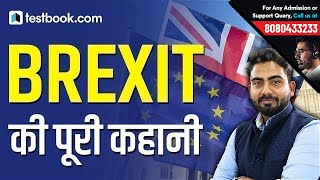 Brexit Causes and Consequences | Story behind Brexit Explained | GA for RRB NTPC 2019 & SSC CGL, MTS