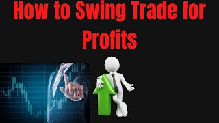 Swing trading for profits