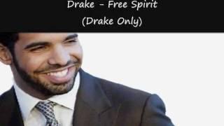 Drake - Free Spirit (Drake Only)