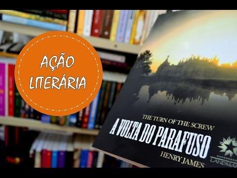 Minha Vida Literária: Ação Literária -  Terror - A Volta do Parafuso - Henry James