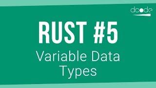 Rust Programming Tutorial #5 - Variable Data Types