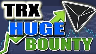HUGE Tron (TRX) Bounty & Giveaway! 2 NEW Listings and 45million TX/S!