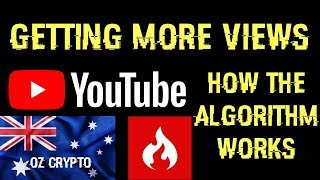 How To Get More Views - How The YouTube Algorithm Works