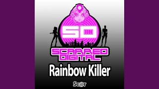 Rainbow Killer (Original Mix)