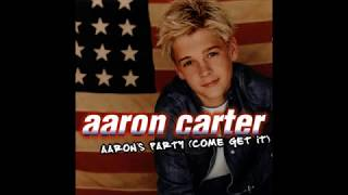 Aaron Carter -  Aaron's Party (Come and Get It) - (Almost Full Album) 2000
