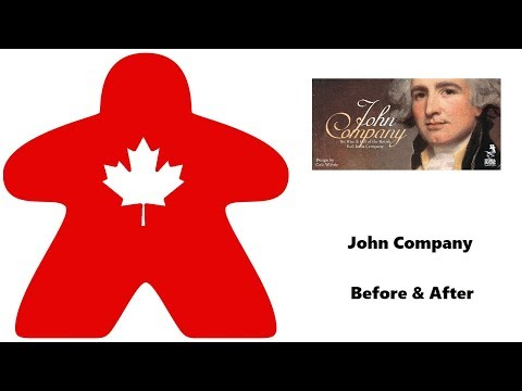 Meeple Leaf: John Company - Before & After