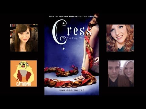 *SPOILERS* Cress by Marissa Meyer LIVESHOW DISCUSSION!