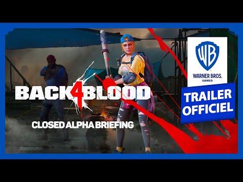 Briefing de l'alpha fermée de Back 4 Blood