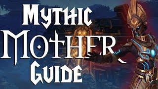 Mythic Mother - Guide |  Uldir