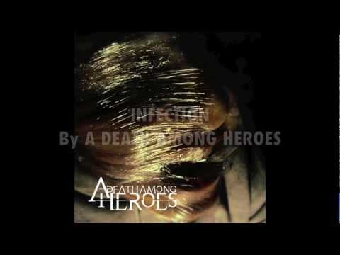 Infection by A Death Among Heroes