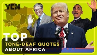 Top 5 Scandalous Quotes About Africa (Trump, Gates, Obama and Cooper) | Yen.com.gh