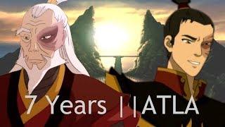 7 Years || ATLA