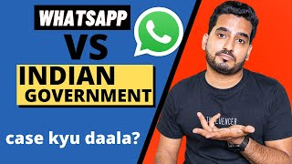 Indian Government VS WhatsApp! Whatsapp Sue Indian Government