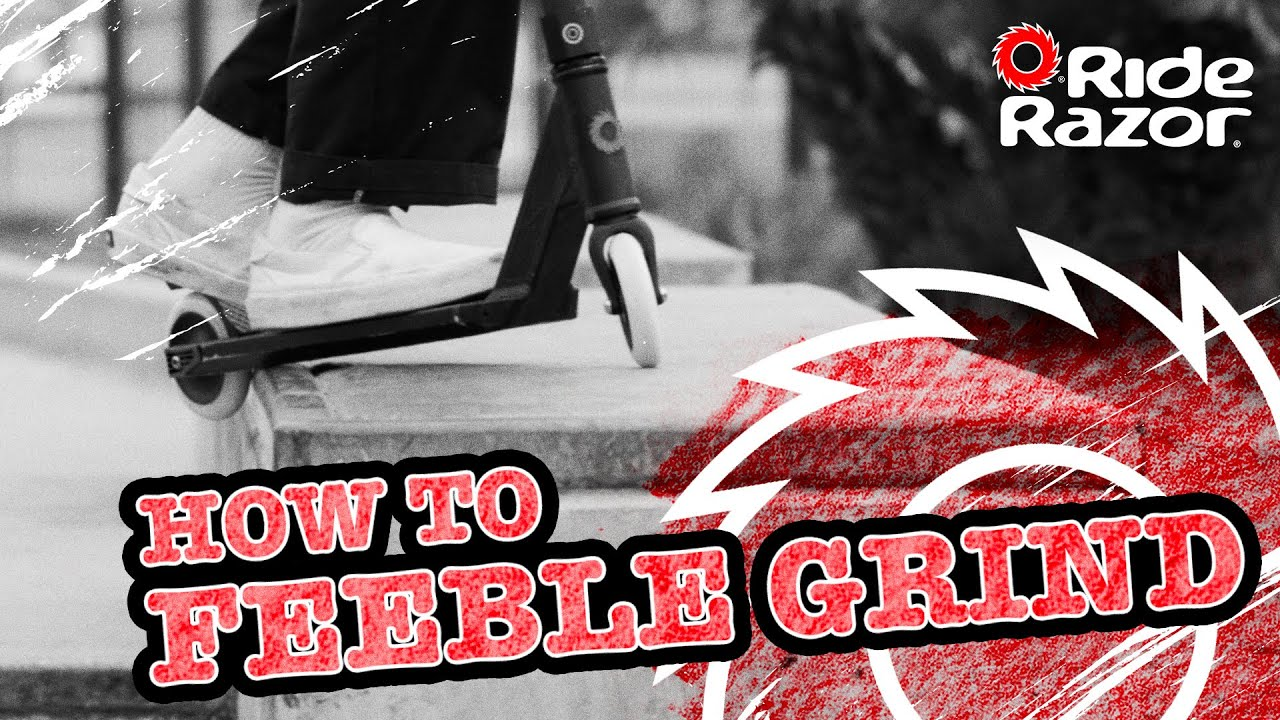How To Feeble Grind