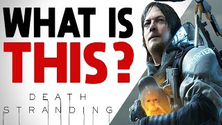 Death Stranding Made Me Question What A GAME Actually Is