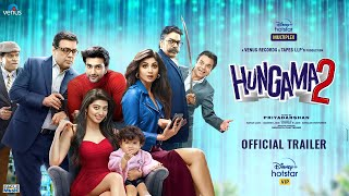 Hungama 2 - Official Trailer