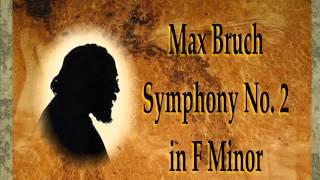 Bruch - Symphony No. 2