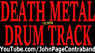 Death Metal Drum Track Slam 175 bpm DRUMS ONLY Free