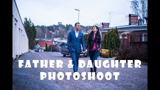 Father And Daughter Photoshoot| 50mm1.8