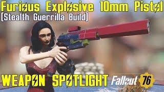 Fallout 76: Weapon Spotlights: Furious Explosive 10mm Pistol