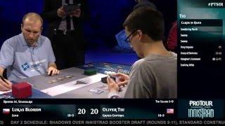 Pro Tour Shadows over Innistrad Round 14 (Standard): Lukas Blohon vs. Oliver Tiu