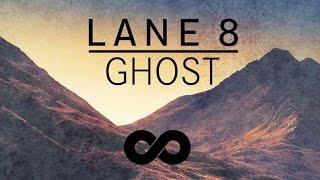 Lane 8 - Ghost feat. Patrick Baker (Original Mix)