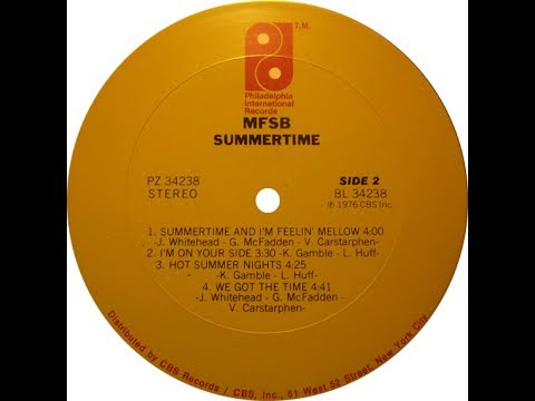 MFSB - Summertime And I'm Feeling Mellow ℗ 1976