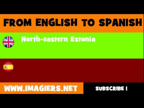 ESPAÑOL = INGLÉS = Estonia Nororiental