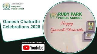 Ganesh Chaturthi 2020 | Students Celebrate Ganesh Chaturthi festival | Ruby Park Public School Thumbnail