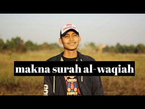 Anas Ibrahim-Makna surah Al-waqiah(kultum)
