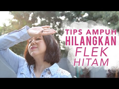 Video Tips Menghilangkan Flek Hitam