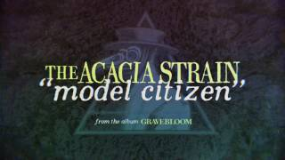 The Acacia Strain - Model Citizen