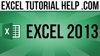 Basic Tasks in Excel 2013 - Part 1