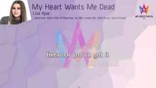 "Lisa Ajax - ""My Heart Wants Me Dead"""
