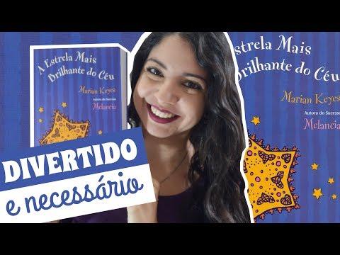 A ESTRELA MAIS BRILHANTE DO CÉU, MARIAN KEYES | DESAFIO FUXICANDO SOBRE CHICK-LITS