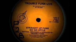 Trouble Funk - Live - Straight Up Funk Go Go Style Part B