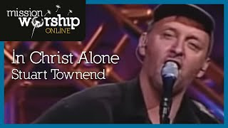 Stuart Townend - In Christ Alone