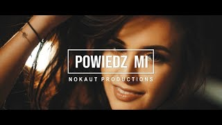 Nokaut Powiedz Mi Official Video