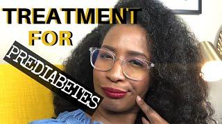 PREDIABETES TREATMENT