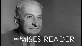 The Mises Reader | Chapter 1: Human Action