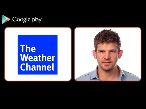 Google Play Staff Favorite Things: Sam Chenault on the Weather Channel App